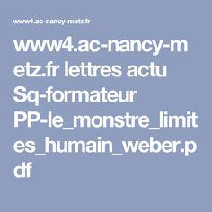 www4.ac-nancy-metz.fr lettres actu Sq-formateur PP-le_monstre_limites_humain_weber.pdf