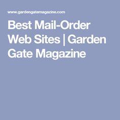 Best Mail-Order Web Sites | Garden Gate Magazine