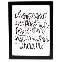 Not these words, but can make one of these with marker/paint on canvas board. - Quote Print