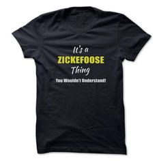 Awesome Tee Its a ZICKEFOOSE Thing Limited Edition T-Shirts