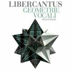 Geometrie Vocali Libercantus