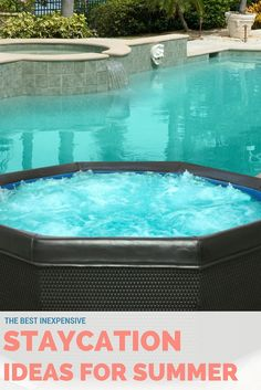 The Best Inexpensive STAYCATION Ideas For This Summer. Portable SpaAlternative  ...