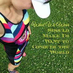 """""""What we wear should make us want to conquer the world"""" @Triflare"""