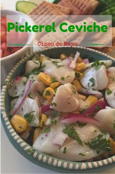 Pickerel Ceviche   Eat Sip Slurp