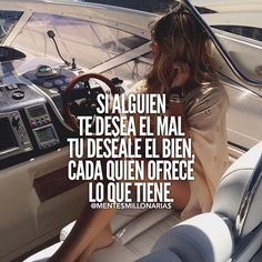 Si alguien te desea el mal tu deseale el bien, cada quien ofrece lo que tiene. If someone wishes you evil you want good, everyone offers what they have. Mentor Of The Billion, Babe Quotes, Karma Quotes, Daily Quotes, Motivational Quotes, Inspirational Quotes, Quotes En Espanol, The Ugly Truth, Spanish Quotes