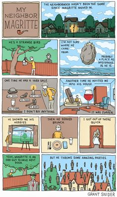 INCIDENTAL COMICS: My Neighbor Magritte by Grant Snider