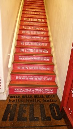 "L1120517...Oh my gosh I love these stairs, click on them so that you can read... ""Hello I love you..."" curtesy of Slim Paley. Fun!"
