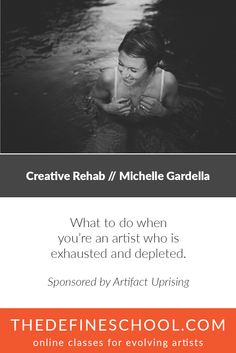 Creative Rehab | Michelle Gardella | http://www.thedefineschool.com/learn/creative-rehab/ | Sponsored by Artifact Uprising  #photographyclasses #classesforartists #onlinephotographyclasses
