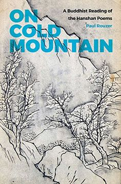 On Cold Mountain A Buddhist Reading of the Hanshan Poems China Program Books ** Visit the image link more details.