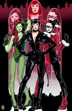 Poison Ivy, Catwoman & Harley Quinn