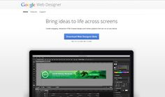 Google Web Designer: Create engaging, interactive HTML5-based designs and motion graphics that can run on any device.  (to try out!)