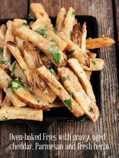 Enjoy these oven baked cheese and gravy fries with a bit of gravy, aged cheddar, Parmesan and fresh herbs. It's comfort food lightened up a bit.