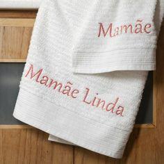 Toalha da banho bordada Mamãe Linda. A partir de R$29 @alfaiascasa