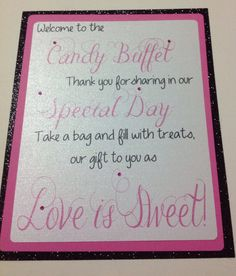 Pink and black candy buffet welcome sign. #candybuffet #candysign #wedding #pinkcandybuffet