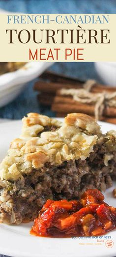 Recipe: How to Make the Best French Canadian Meat Pie - For the LOVE of Food! -Tourtière Recipe: How to Make the Best French Canadian Meat Pie - For the LOVE of Food!