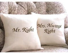 Items similar to Mr Right and Mrs Always Right Linen Pillow Cover Set , Wedding Bridal shower, Pair on Etsy