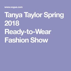 Tanya Taylor Spring 2018 Ready-to-Wear Fashion Show