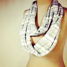 Gray and white infinity scarf. Because I can never wear too many scarfs in the fall and winter