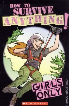 """""""How to Survive Anything. Girls Only"""" (but boys can read it, too!)"""