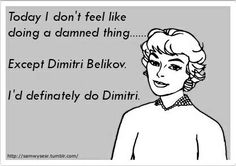 We love that Dimitri! Vampire Academy. Hopefully he's as cute in the movie as he is in my head!