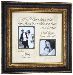 Parents Wedding Gift Mother of the Bride A MOTHER HOLDS Personalized Picture Frame Mom Father Mother Photo Frame Originals ( 16 X 16 )