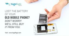 Lost the battery of your old mobile phone? Don't Worry! we'll still buy it from you. Visit Here: https://bit.ly/2HLkd6p  Call Us: 9650002107 #Togofogo #SellOldPhone #BuyBackOffer