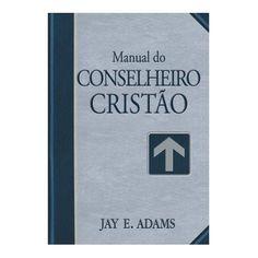 MANUAL DO CONSELHEIRO CRISTÃO