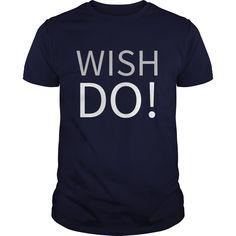 (Top Tshirt Discount) Motivational TShirt Dont Wish Do [Tshirt design] Hoodies
