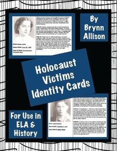 Holocaust Victims Identity Cards for ELA, HIstory - Common Core Aligned These identity cards are designed to help students make personal connections with the victims of the Holocaust, and could be used before a novel study or a history lesson. Social Studies Resources, Teaching Social Studies, Teaching Resources, Teaching Ideas, Teaching Strategies, History Teachers, Teaching History, Holocaust Unit, History
