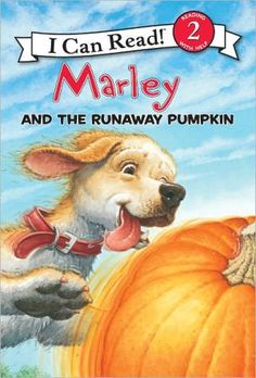 """Read """"Marley: Marley and the Runaway Pumpkin"""" by John Grogan available from Rakuten Kobo. Halloween fun with goofy, well-intentioned Marley the dog! This I Can Read stars Marley, the mischievous dog from the Ne. Pumpkin Books, Giant Pumpkin, Best Children Books, Childrens Books, John Grogan, Marley Family, Marley And Me, I Can Read Books, Guided Reading Levels"""