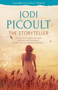 The Storyteller - Jodi Picoult.