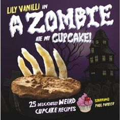 A Zombie Ate My Cupcake Recipes Book: This book features killer cupcakes that taste bloody good! Here, Lily Vanilli shows how you can take inspiration from anywhere—insects, roadkill, zombies—and recreate it in cake, but always with a delicious result. This book is an introduction to making cakes that look weird, ugly and even grotesque—but that taste divine!  http://www.calendars.com/Dessert/A-Zombie-Ate-My-Cupcake-Recipes-Book/prod201300023676/?categoryId=cat00122=cat00122#