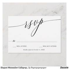 Shop Elegant Minimalist Calligraphy Wedding RSVP created by Paperpaperpaper. Personalize it with photos & text or purchase as is! Wedding Invitation Poems, Beautiful Wedding Invitations, Invitation Wording, Wedding Rsvp, Wedding Invitation Design, Wedding Cards, Wedding Table, Invites, Wedding Designs