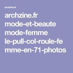archzine.fr mode-et-beaute mode-femme le-pull-col-roule-femme-en-71-photos