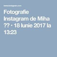 Fotografie Instagram de Miha 😂😂 • 18 Iunie 2017 la 13:23