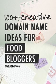 100+ Food Blog Domain Name Ideas: http://www.twelveskip.com/guide/domain/1371/domain-name-ideas-food-bloggers #foodblog #foodblogging #domainname