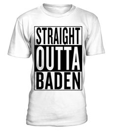 # straight outta Baden .  Personalised straight outta Baden product with this famous template. Austria City style straightoutta music movie rap hiphop graphic uncommon most popular urban cool gangster logo design town classic great hipster travel idea giftidea funny humor travelling fresh birthday backpacker backpacking hip hop hometown capital awesome out of coming from black white thug i m im coming, hiphop style, gift idea, preent, cool logo, white, custom, hip hop design, rap gangster…