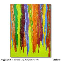 Dripping Colors Abstract Art Design Gifts Postcard SOLD on Zazzle