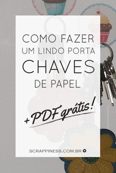 Scrappiness Designs | Porta-Chaves