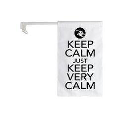 Keep Calm just Keep Very Calm Car Window Flag> Keep Calm just Keep Very Calm> Victory Ink Tshirts and Gifts