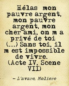 L'avare, de Molière : Acte IV, Scène VII                                                                                                                                                                                 More