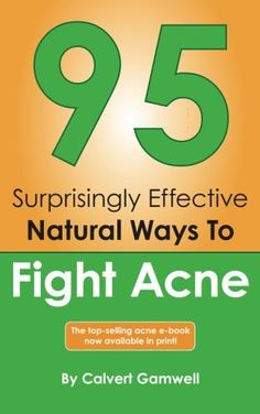 95 Surprisingly Effective Natural Ways To Fight Acne >>> Read more  at the image link.