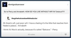 Haha! Repinning this because I <3 Percy Jackson and the person who asked the questions's user name. :)