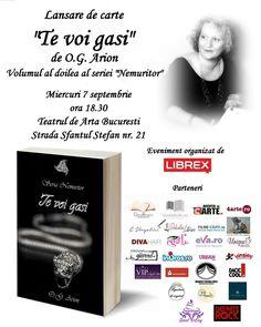"""Lansare de carte: """"Te voi gasi"""" de Oana Arion. Autoarea O.G. Arion si Editura Librex Publishing vă invită la lansarea celui de-al doilea volum al seriei Nemuritor. Lansarea va avea loc in data de 7 Septembrie ora 18.30 la Teatrul de Arta.   📅Pentru a va anunta participarea va rugam sa accesati link-ul de mai jos: https://www.facebook.com/events/928987480581453"""