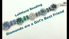 Diamonds are a girls best friend-Left Hand Beading Tutorial