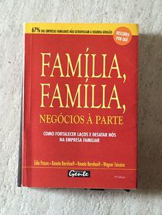 De empresa familiar para família empresária. (Renato e Renata Bernhoeft,  Wagner Teixeira e Édipo Passos).