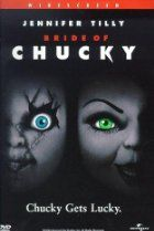 Chucky, the doll possessed by a serial killer, discovers the perfect mate to kill and revive into the body of another doll. (89 mins.) Director: Ronny Yu Stars: Jennifer Tilly, Brad Dourif, Katherine Heigl, Nick Stabile