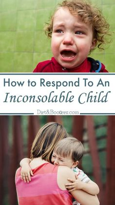 The Most Powerful Response When Your Child is Inconsolable A great parenting tip for how to calm down a crying child