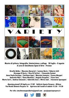 Variety, Variety ci consente in questa rassegna di accoglierne il significato di molteplicità quanto di una ribalta di artisti, promossa dall'associazione cul...