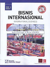 Bisnis Internasional – International Business Edisi 12 Buku 1, Ball